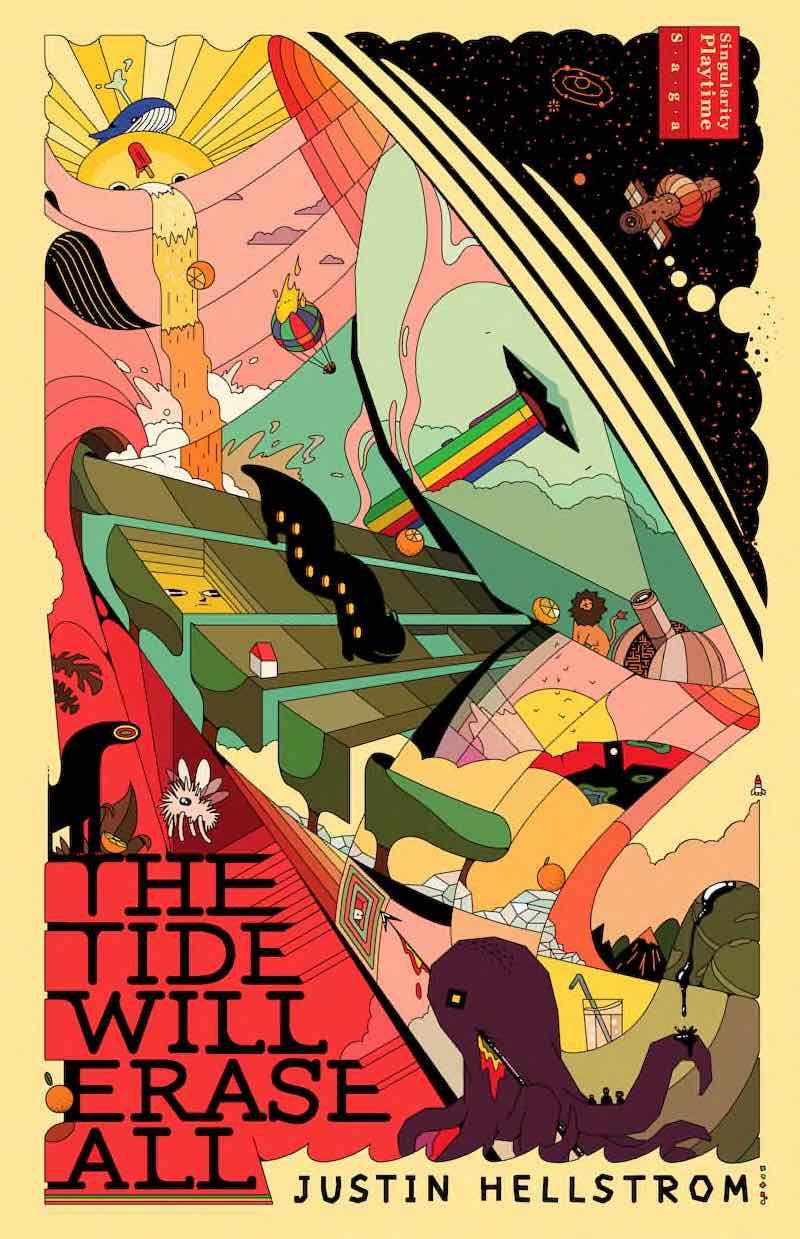 Justin Hellstrom The Tide Will Erase All Singularity Playtime Saga