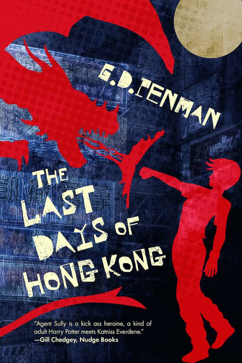 G.D. Penman The Last Days Of Hong Kong Witch Of Empire The Year Of The Knife The Wounded Ones