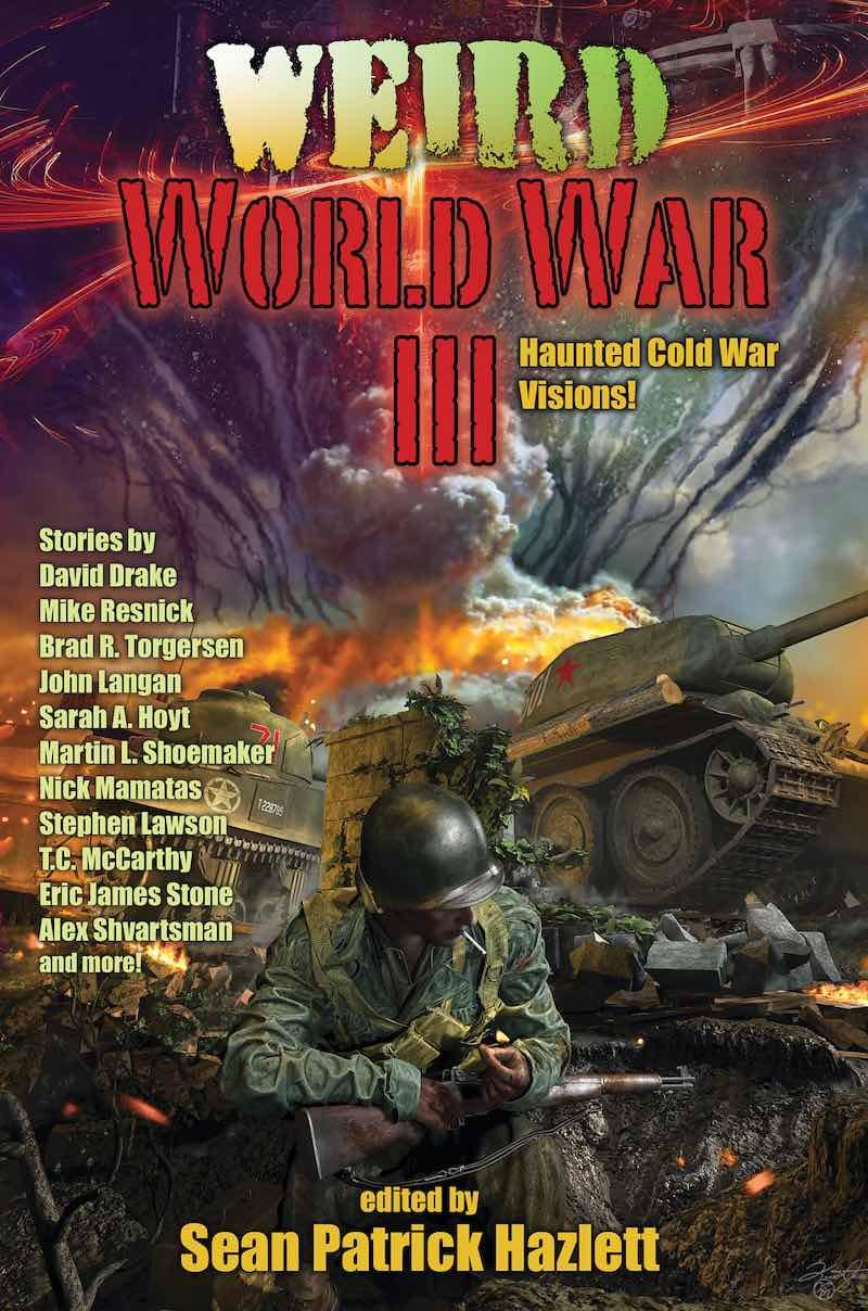 Sean Patrick Hazlett Weird World War III