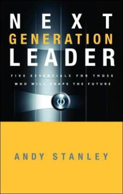 Next Generation Leader_ 5 Essentials for Those Who Will Shape the Future