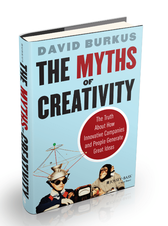 Myths of Creativity - David Burkus