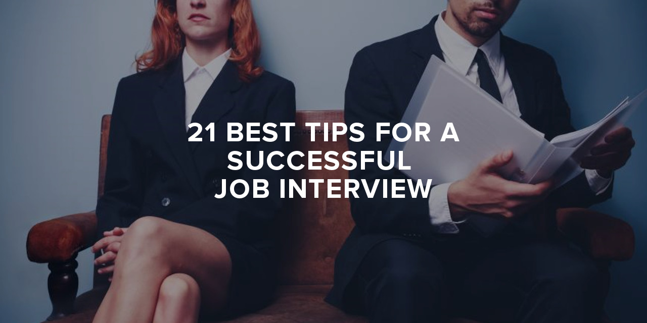 21 best tips for a successful job interview infographic paul sohn