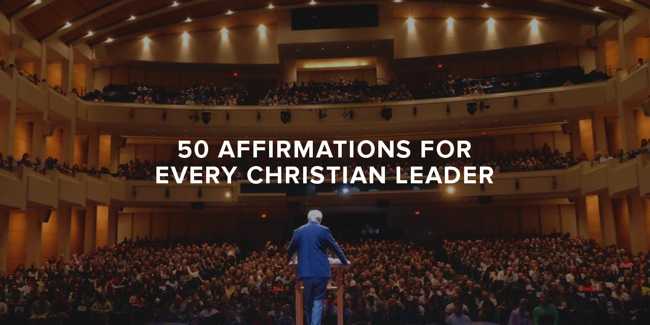 50 daily affirmations for every christian leader