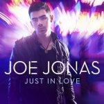 Joe Jonas estrena el video de su nuevo single 'Just In Love'