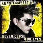 Adam Lambert estrena su nuevo single 'Never Close Our Eyes'