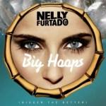 Nelly Furtado estrena su nuevo single 'Big Hoops (Bigger The Better)'