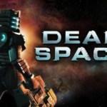 Descarga gratis el primer 'Dead Space' hasta el 8 de mayo
