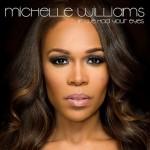Michelle Williams publica su nuevo single, 'If We Had Your Eyes'