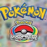 El Campeonato Mundial de Pokémon ya tiene fecha
