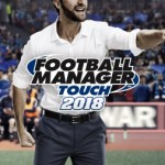Football Manager Touch 2018 llega a Nintendo Switch