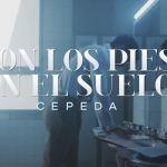Cepeda saca a la venta su nuevo disco y estrena el videoclip de Con los pies en el suelo