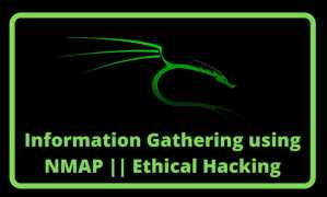 Read more about the article Active Information Gathering using NMAP | Ethical Hacking using Kali Linux from A to Z