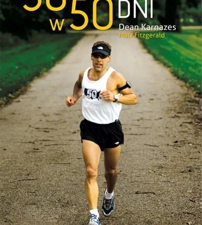 50 maratonów w 50 dni - Dean Keranzens