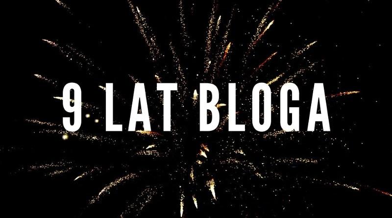 9 lat bloga