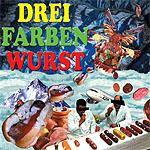 Cover: Drei Farben Wurst
