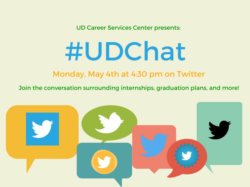 Promotional material for the Twitter chat #UDChat for the Career Services Center