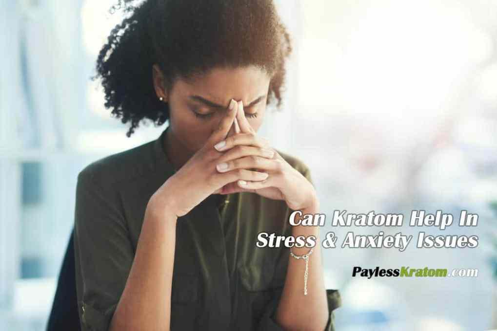 Kratom for stress