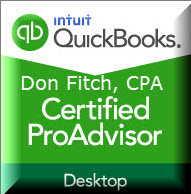 Quickbooks Certified Proadvisor - Don Fitch, CPA has been a Certified Intuit Quickbooks Proadvisor since 2012.