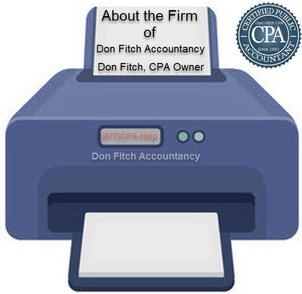 About the Firm of Don Fitch Accountancy. Don Fitch, CPA Owner