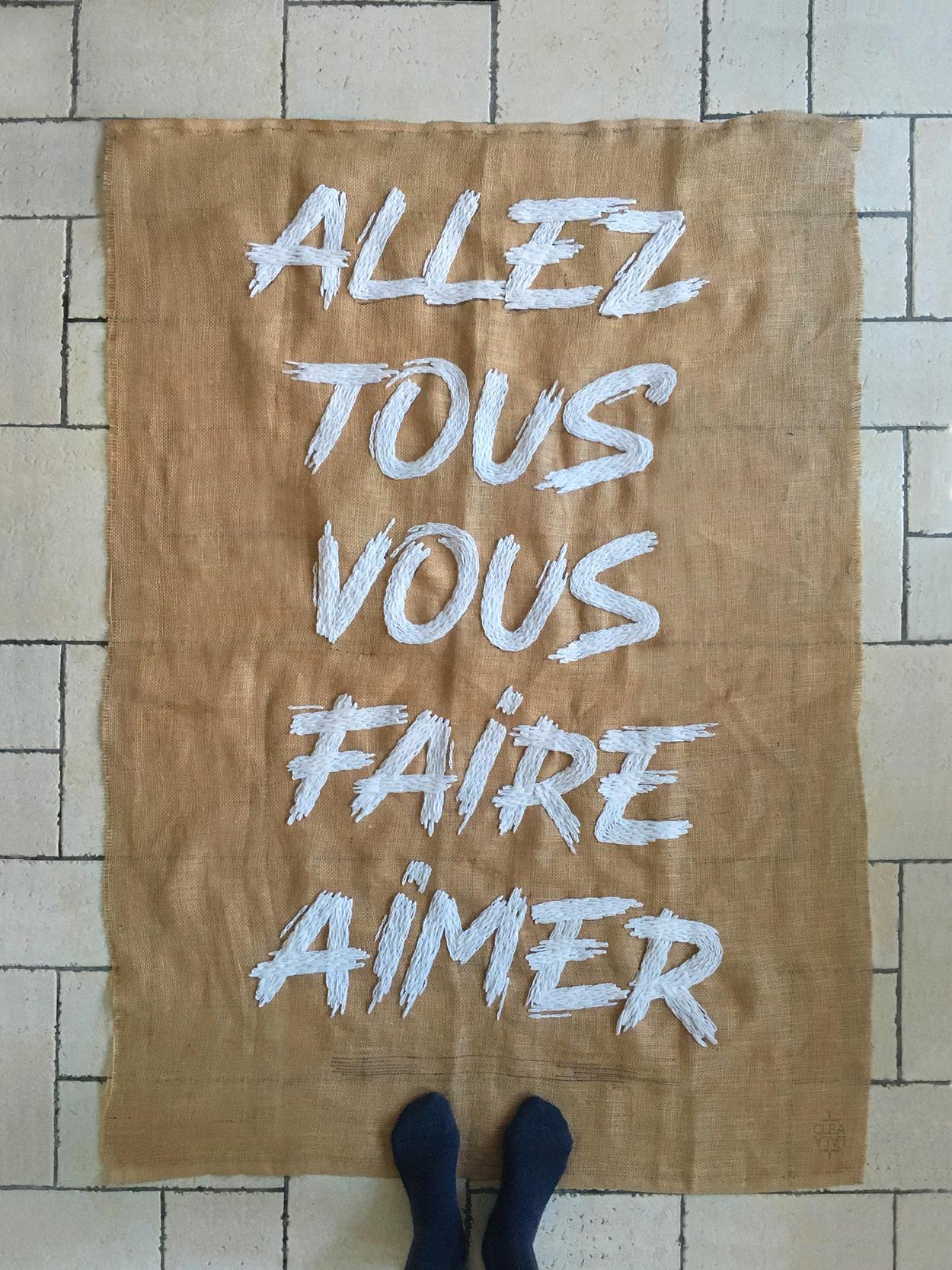 Allez Tous Vous Faire Aimer : allez, faire, aimer, ALLEZ, FAIRE, AIMER, CLÉA, Creative, Designer
