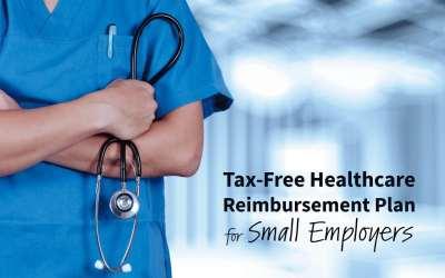 Tax-Free Health Reimbursement for Small Employers