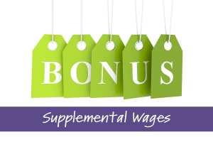 Bonuses Supplemental Wages