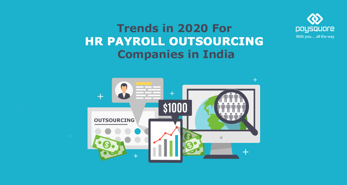 Read more about the article Trends in 2020 For HR payroll outsourcing companies in India