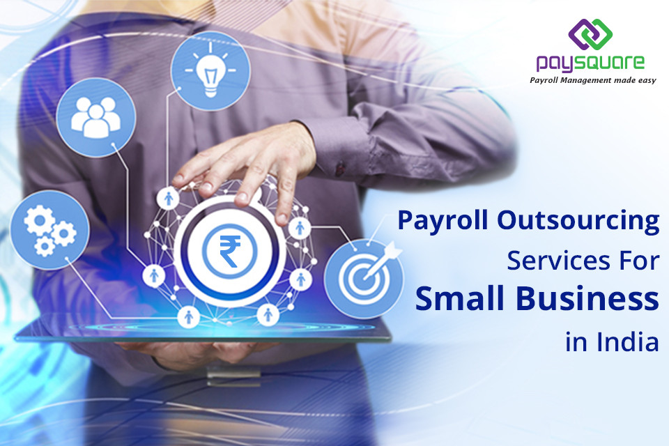 Read more about the article Payroll Outsourcing Services For Small Business in India