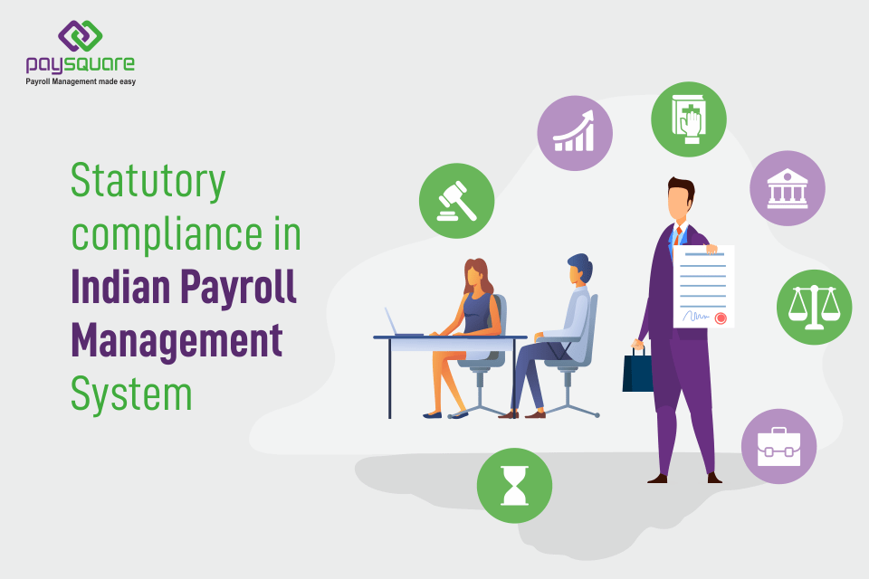 Read more about the article Statutory Compliances In Indian Payroll Management System