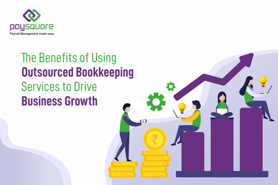 Read more about the article The Benefits of Using Outsourced Bookkeeping Services to Drive Business Growth