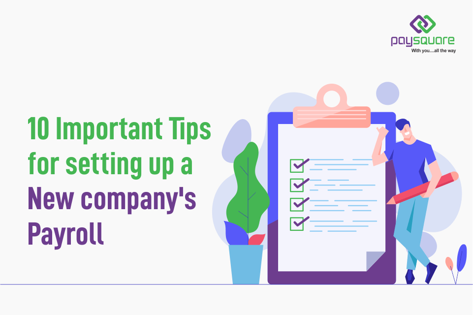 Read more about the article 10 Important Tips for Setting Up a New Company's Payroll