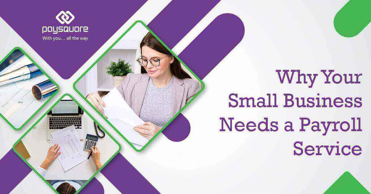 Read more about the article Why Your Small Business Needs a Payroll Service