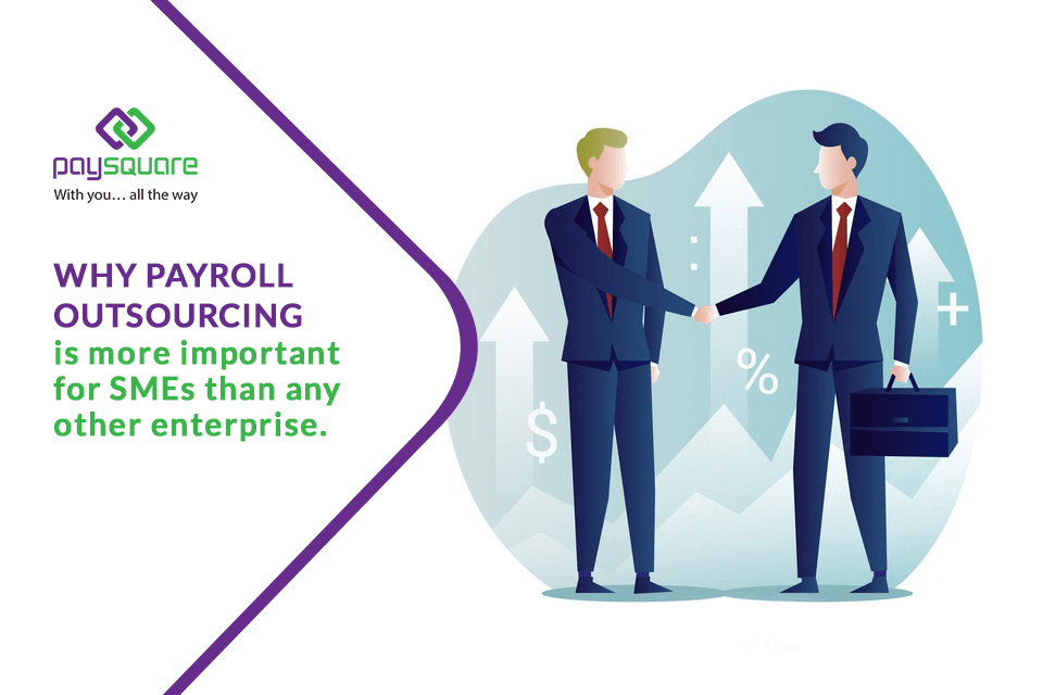 Payroll Outsourcing is more important for SMEs