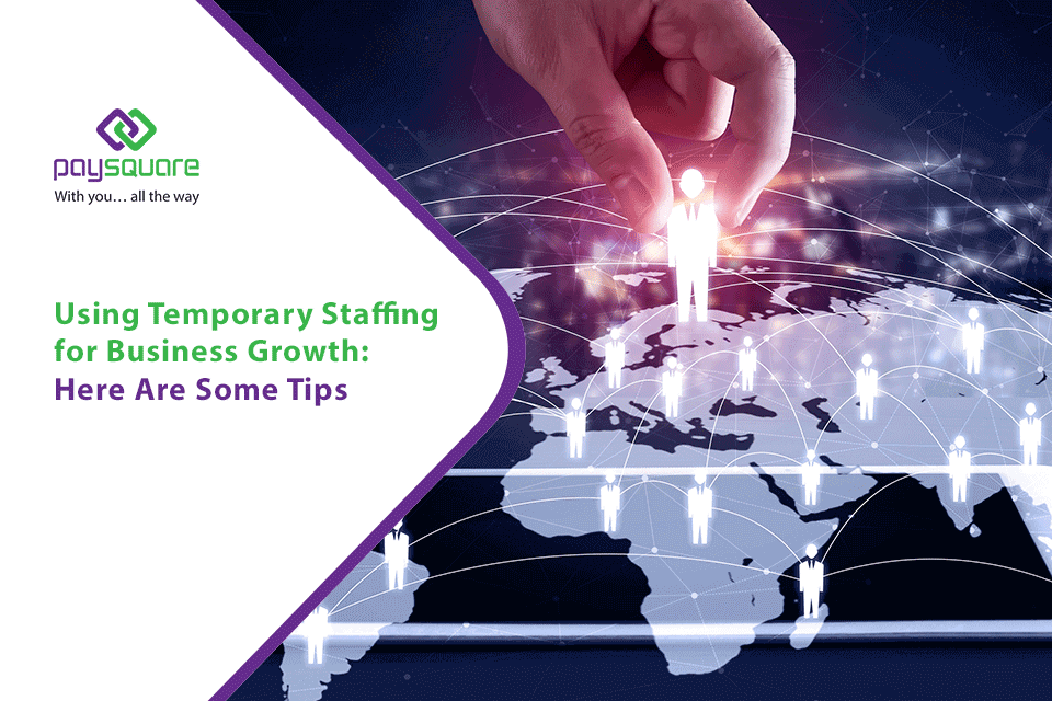 Read more about the article Using Temporary Staffing for Business Growth: Here Are Some Tips