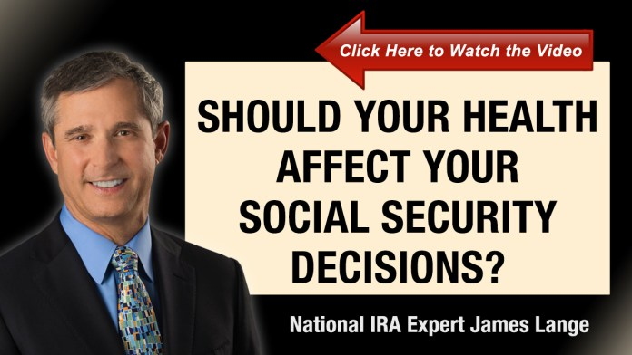 Should Your Health Affect Your Social Security Decisions James Lange