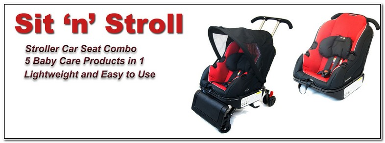 Sit N Stroll Car Seat + Stroller In One