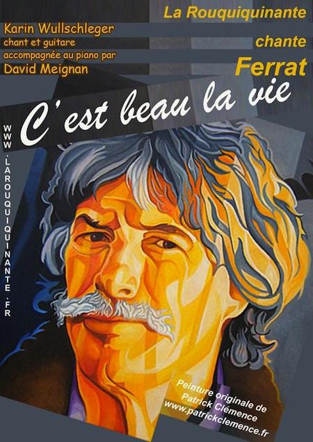 C'est Beau La Vie Jean Ferrat : c'est, ferrat, Rouquiquinante, Chante, FERRAT
