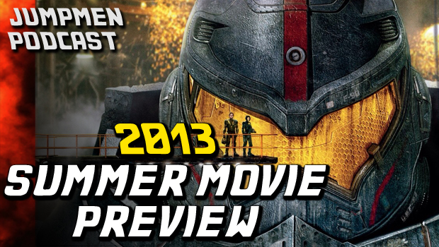 ep 137: Top 10 Summer Movies of 2013