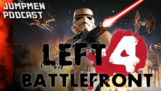 ep 145: Left 4 Battlefront