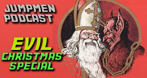 Episode 71: Evil Holiday Special