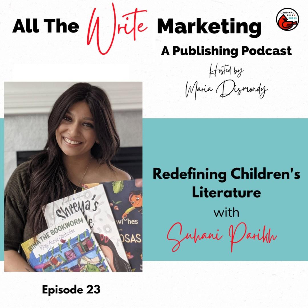 Redefining Children's Literature with Suhani Parikh