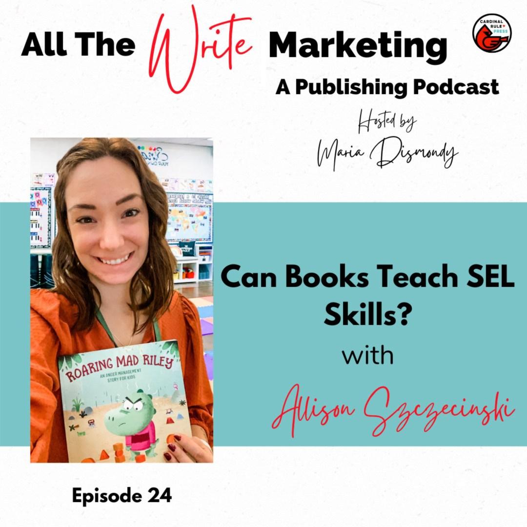 Can Books Teach SEL Skills? with Allison Szczecinski