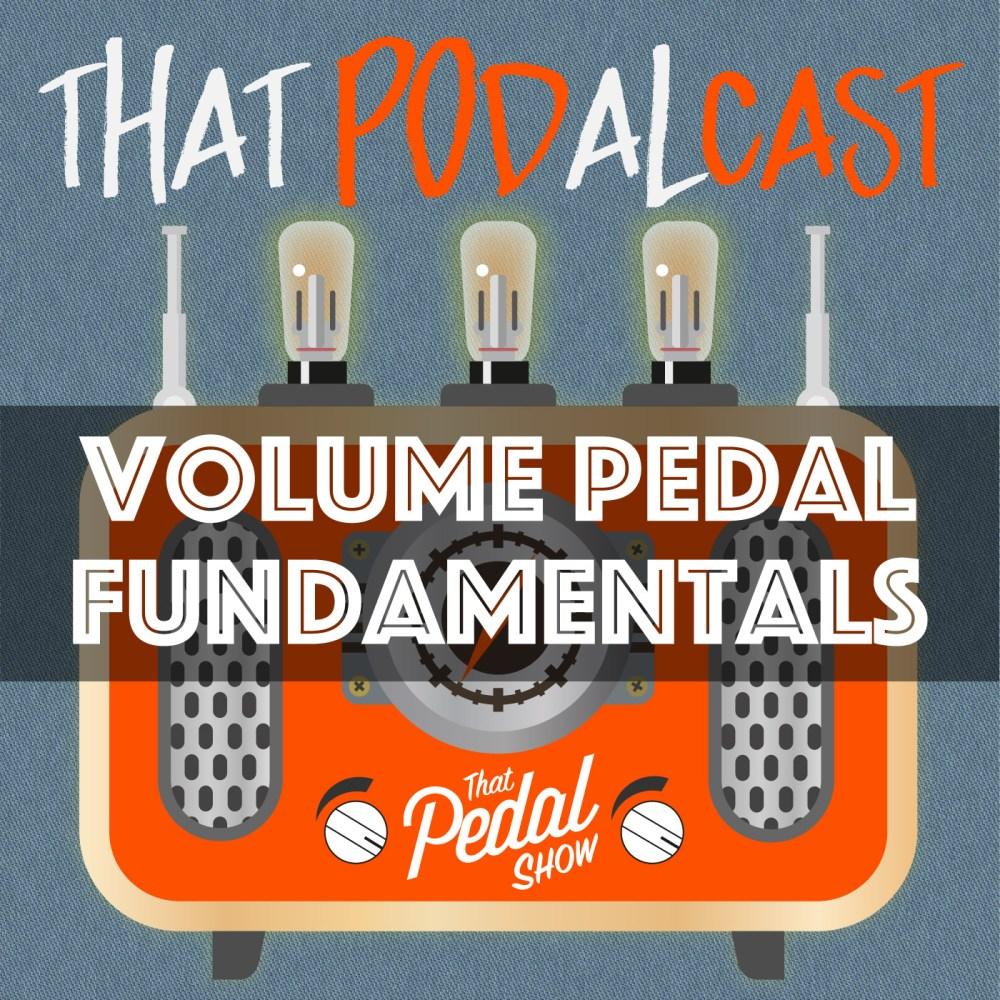 medium resolution of volume pedal fundamentals that pedal show