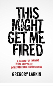 Book Club #5 >> This Might Get Me Fired: A Manual for
