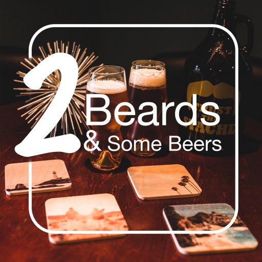 2 Beards Podcast