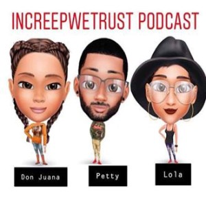 increepwetrust podcast episode 12