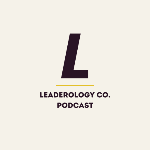 Leaderology Podcast