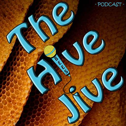 The Hive Jive – Beekeeping Podcast