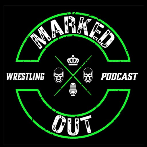 Marked Out Wrestling Podcast
