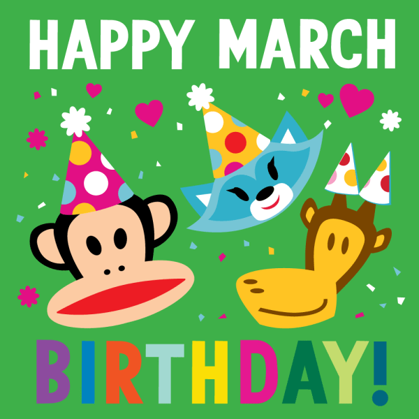 """Paul Frank Twitter """"happy March Birthdays Hope Lucky Month #"""